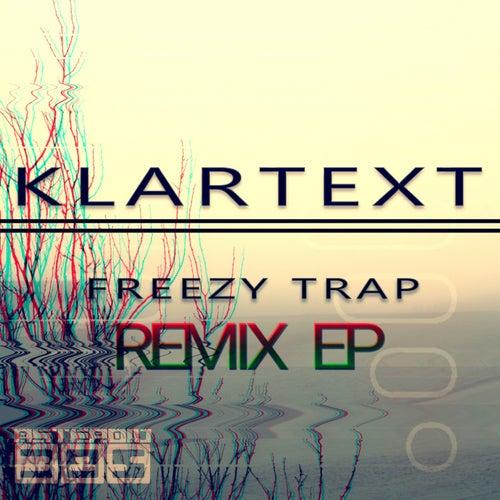 Klartext (Remix EP) von Freezy Trap