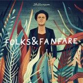 Folks & Fanfare by JPattersson