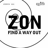 Find A Way Out von Zon