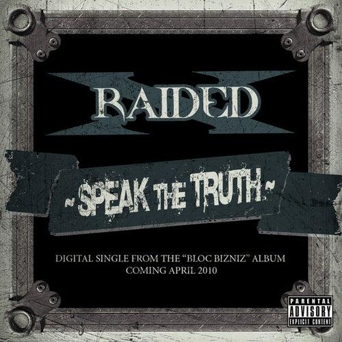 Speak The Truth - Single by X-Raided