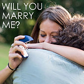 Will You Marry Me? by Various Artists