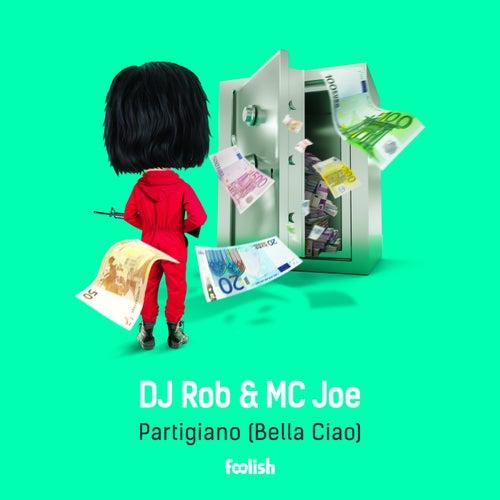 Partigiano (Bella Ciao) (Radio Edit) by DJ Rob