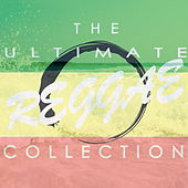 The Ultimate Reggae Collection by Various Artists