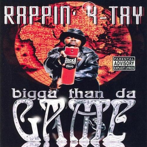 Bigga Than Da Game by Rappin' 4-Tay