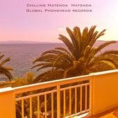 Chilling Matenda by Matenda