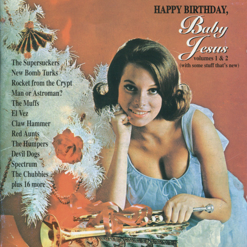 Happy Birthday, Baby Jesus by Various Artists