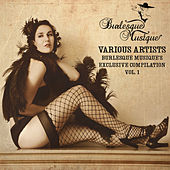 Burlesque Musique's Exclusive Compilation Vol. 1 by Various Artists