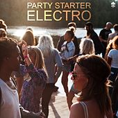 Party Starter Electro by Various Artists