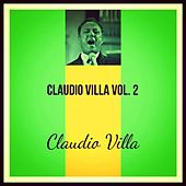 Claudio villa, Vol. 2 by Claudio Villa