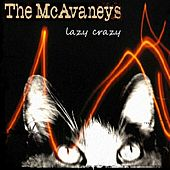 Lazy Crazy by The McAvaneys
