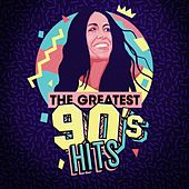 The Greatest 90's Hits by Various Artists