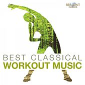 The Best Classical Workout Music by Various Artists