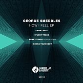 How I Feel EP von George Smeddles