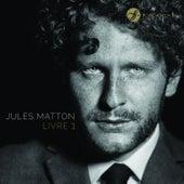 Jules Matton: Livre 1 by Various Artists