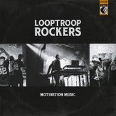 Motivation Music by Looptroop Rockers
