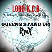 Queens Stand Up! (Illdigger Remix) by Lord K.C.B