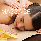 Massage: Jazz Background by Various Artists