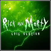 Rick and Morty Main Theme (Epic Version) von Alala