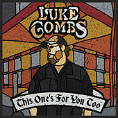 This One's for You Too (Deluxe Edition) de Luke Combs