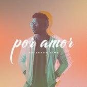 Por Amor - EP by Ke'Erron Sims