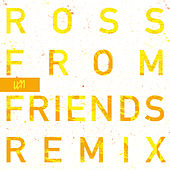 Edison (Ross From Friends Remix) by Westerman