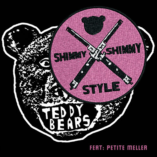 Shimmy Shimmy Style by Teddybears