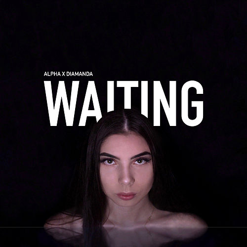 Waiting by Alpha