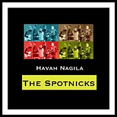 Havah Nagila de The Spotnicks
