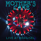 Live at Bergisel von Mother's Cake