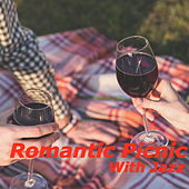Romantic Picnic With Jazz by Various Artists