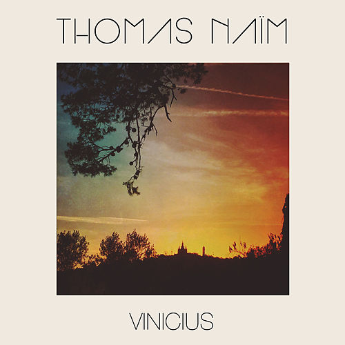Vinicius by Thomas Naïm