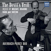The Devil's Trill - Music for Violin and Piano by Mozart, Brahms, Hába and Tartini de Dan Auerbach