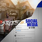 Streets vs Social Media de Dweez