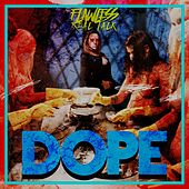 Dope by Flawless Real Talk