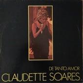 De Tanto Amor by Claudette Soares