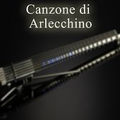 Canzone di Arlecchino by Various Artists