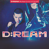 The Power (Of All The Love In The World) by Dream