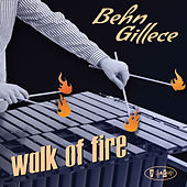 Walk of Fire de Behn Gillece