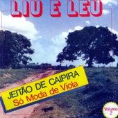 Jeitão de Caipira: Só Moda de Viola, Vol. 2 de Liu & Léu
