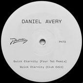 Quick Eternity by Daniel Avery
