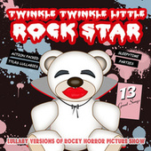 Lullaby Versions of Rocky Horror Picture Show by Twinkle Twinkle Little Rock Star