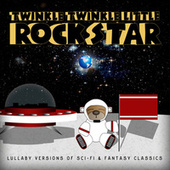 Sci Fi Lullaby-Lullaby Versions of Sci Fi & Fantasy Classics de Twinkle Twinkle Little Rock Star