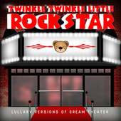 Lullaby Versions of Dream Theater by Twinkle Twinkle Little Rock Star