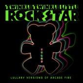 Lullaby Versions of Arcade Fire by Twinkle Twinkle Little Rock Star