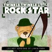 Lullaby Versions of Linkin Park by Twinkle Twinkle Little Rock Star