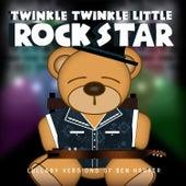 Lullaby Versions of Ben Harper by Twinkle Twinkle Little Rock Star