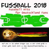Russland 2018 - Fussball Hits für Deutschland Fans de Various Artists