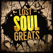 Lost Soul Greats von Various Artists
