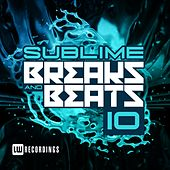 Sublime Breaks & Beats, Vol. 10 - EP by Various Artists