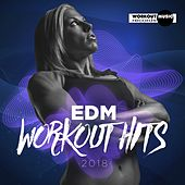 EDM Workout Hits 2018 - EP by Various Artists